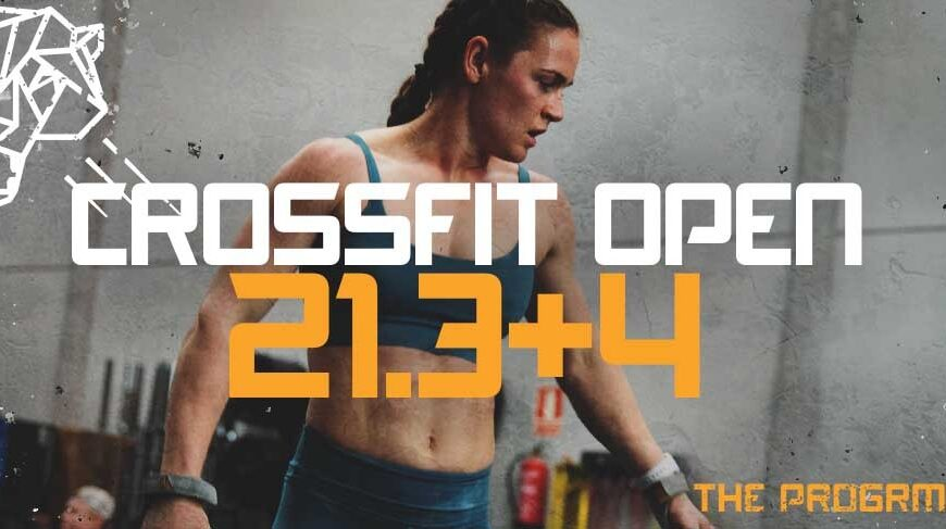 CrossFit Open 21.3 and 21.4